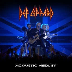 "REVIEW:  Def Leppard - ""Acoustic Medley 2012"" (iTunes single)"
