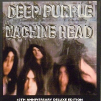 REVIEW:  Deep Purple - Machine Head (40th Anniversary Deluxe Edition, vinyl, In Concert '72 vinyl)