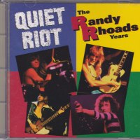 REVIEW:  Quiet Riot - The Randy Rhoads Years (1993)