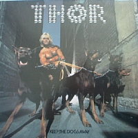 REVIEW:  Thor - Keep the Dogs Away (1977)