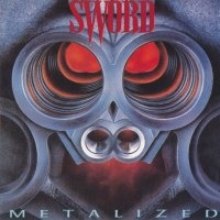 REVIEW:  Sword - Metalized (1986)