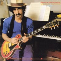 REVIEW:  Frank Zappa - Shut Up 'n Play Yer Guitar (1981)