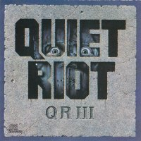 REVIEW:  Quiet Riot - QRIII (1986)