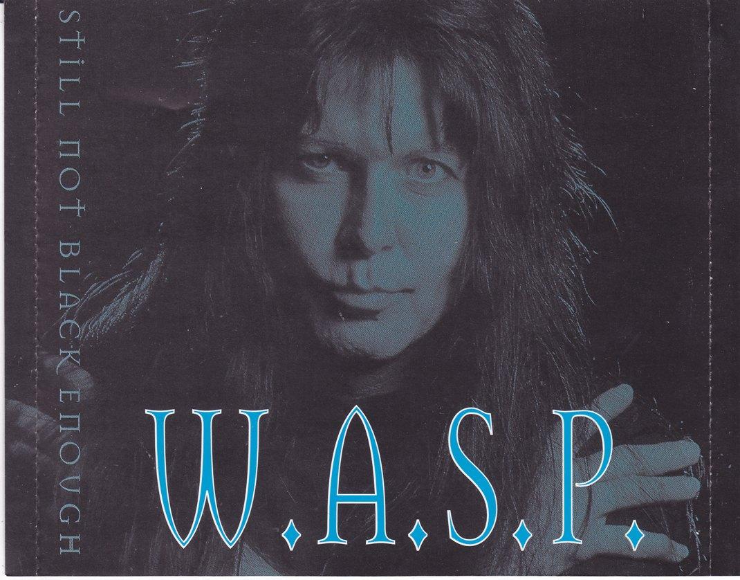 W.A.S.P. - Black Forever / Goodbye America