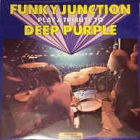 CO-REVIEW:  Funky Junction - Play a Tribute to Deep Purple (1973)
