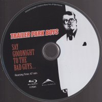 "BLU-RAY REVIEW:  Trailer Park Boys - ""Say Goodnight to the Bad Guys"""