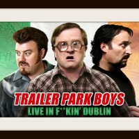 MOVIE REVIEW:  Trailer Park Boys - Live in F**kin' Dublin (2014)