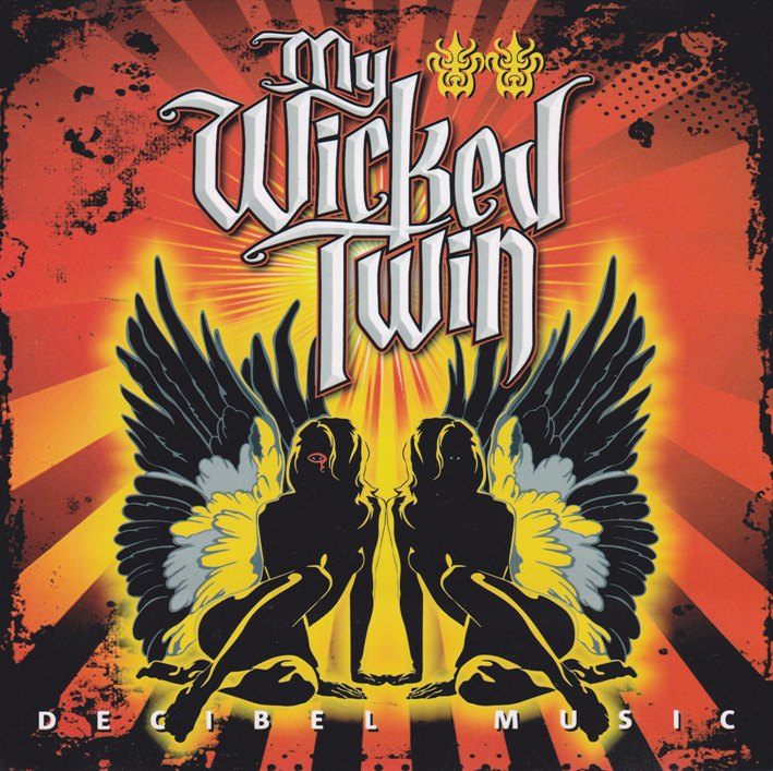 REVIEW:  My Wicked Twin – Decibel Music (2008)