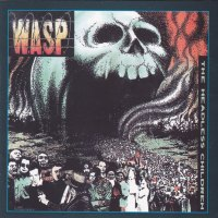 REVIEW:  W.A.S.P. – The Headless Children (Remastered)