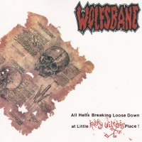 REVIEW:  Wolfsbane - All Hell's Breaking Loose Down at Little Kathy Wilson's Place! (1990)