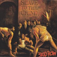 REVIEW:  Skid Row - Slave to the Grind (both versions)