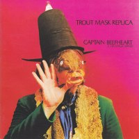 REVIEW:  Captain Beefheart & his Magic Band - Trout Mask Replica (1969)