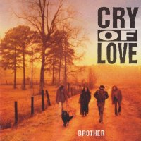 REVIEW: Cry of Love - Brother (1993)