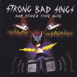 STRONG BAD SINGS_0001