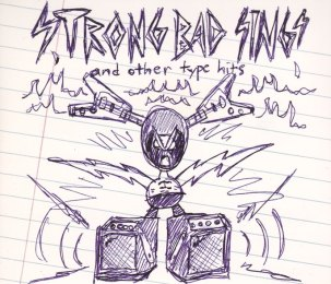 STRONG BAD SINGS_0005