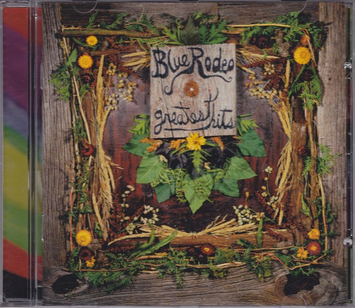REVIEW:  Blue Rodeo – Greatest Hits vol. 1(2001)