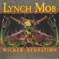 REVIEW: Lynch Mob - Wicked Sensation (1990)
