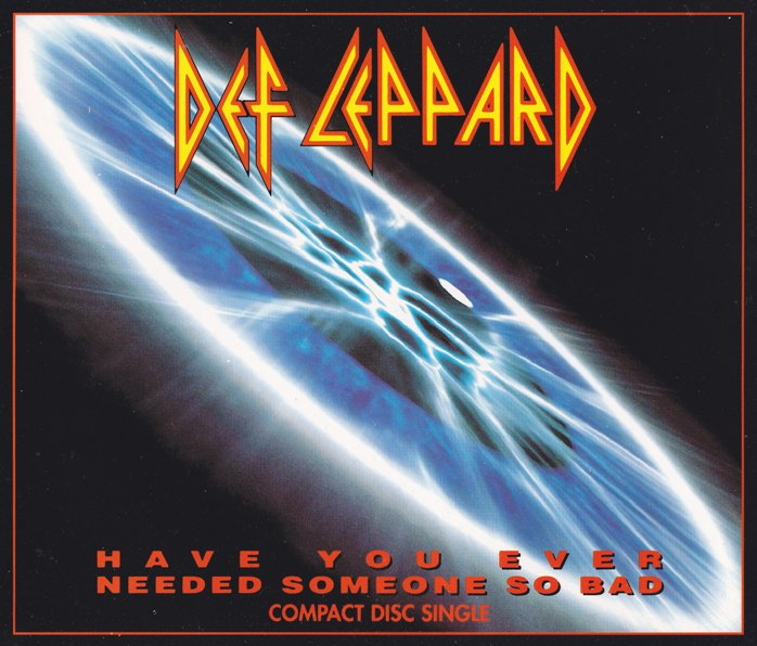 """REVIEW: Def Leppard – """"Have You Ever Needed Someone So Bad"""" (1992 CDsingle)"""