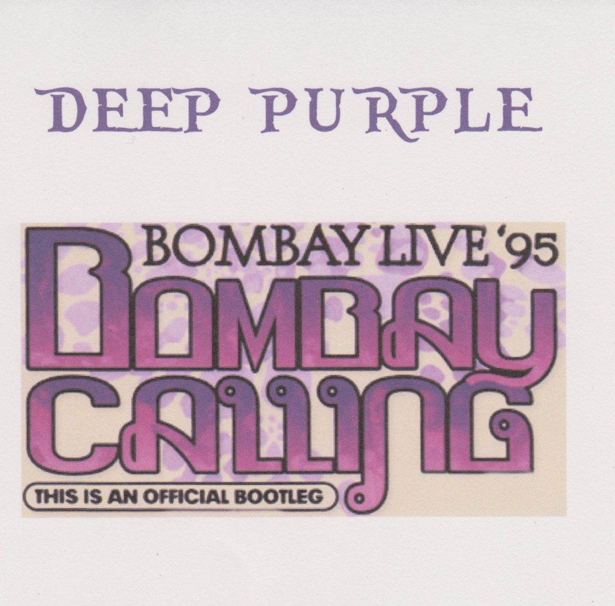 REVIEW:  Deep Purple - Bombay Calling - Bombay Live '95