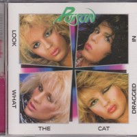 REVIEW:  Poison - Look What the Cat Dragged In (remaster)