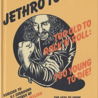 REVIEW: Jethro Tull – Too Old to Rock 'n' Roll: Too Young to Die! (TV special edition - 2CD/2DVD set)