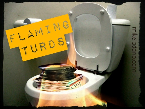 FLAMING TURDS