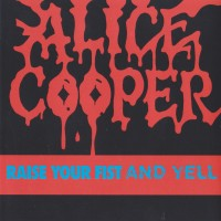 REVIEW:  Alice Cooper - Raise Your Fist and Yell (1987)