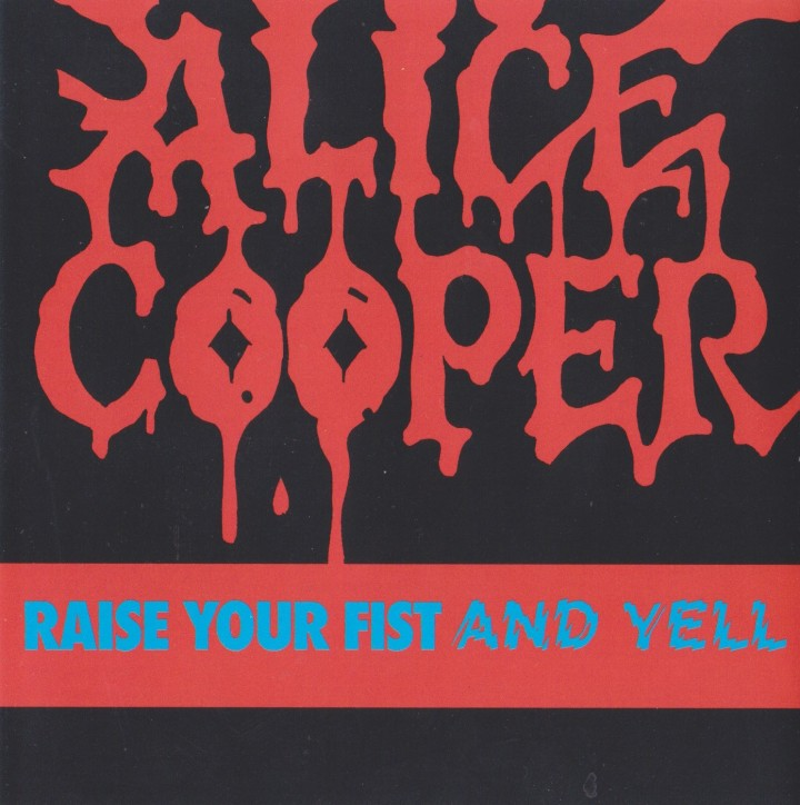 REVIEW:  Alice Cooper – Raise Your Fist and Yell(1987)