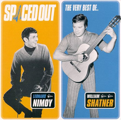 REVIEW:  Leonard Nimoy & William Shatner – Spaced Out!(1997)