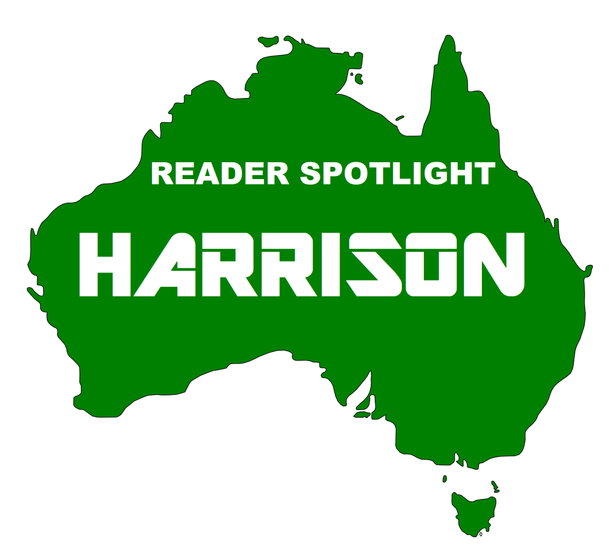 READER SPOTLIGHT:  Harrison From Down Under