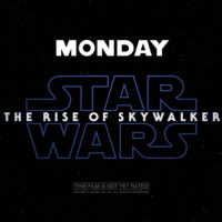 Star Wars IX: The Rise of Skywalker - Final Trailer due Monday night October 21