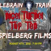 Nigel Tufnel Top Ten films of Steven Spielberg, on the LeBrain Train